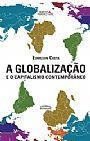A globalização e o capitalismo contemporâneo
