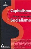 Capitalismo Cotemporâneo e a Nova Luta pelo Socialismo