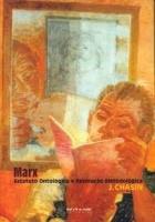 Marx: estatuto ontológico e resolução metodológica