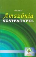 Seminário Amazônia Sustentável