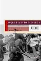 O que resta da Ditadura