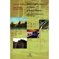 Desenvolvimeto Sustentável na Gestão de Serviços Públicos