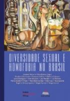 Diversidade Sexual e Homofobia no Brasil