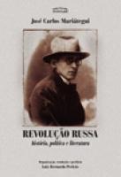 Revolução Russa - história, política e literatura