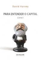 Para Entender o Capital - Livro I