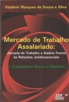Mercado de Trabalho Assalariado: jornada de trabalho e salário frente às relações Juridicossociais
