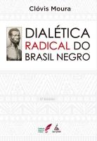 Dialética Radical do Brasil Negro