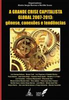 Grande crise Capitalista Global  2007-2013