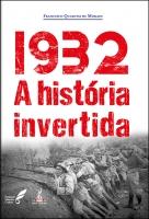 1932 A história invertida