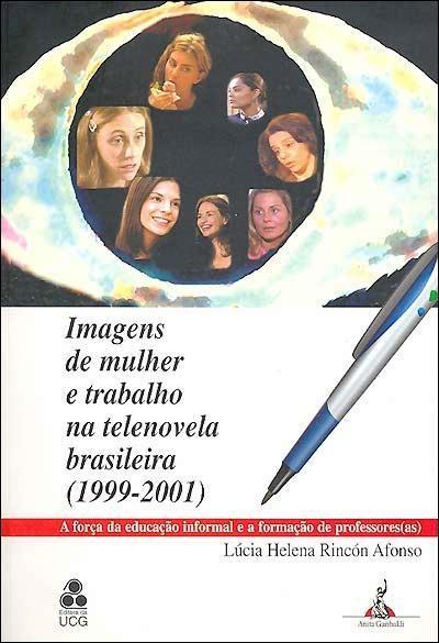 Imagens de mulher e trabalho na telenovela brasileira