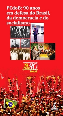 PCdoB: 90 anos em defesa do Brasil, da democracia e do socialismo