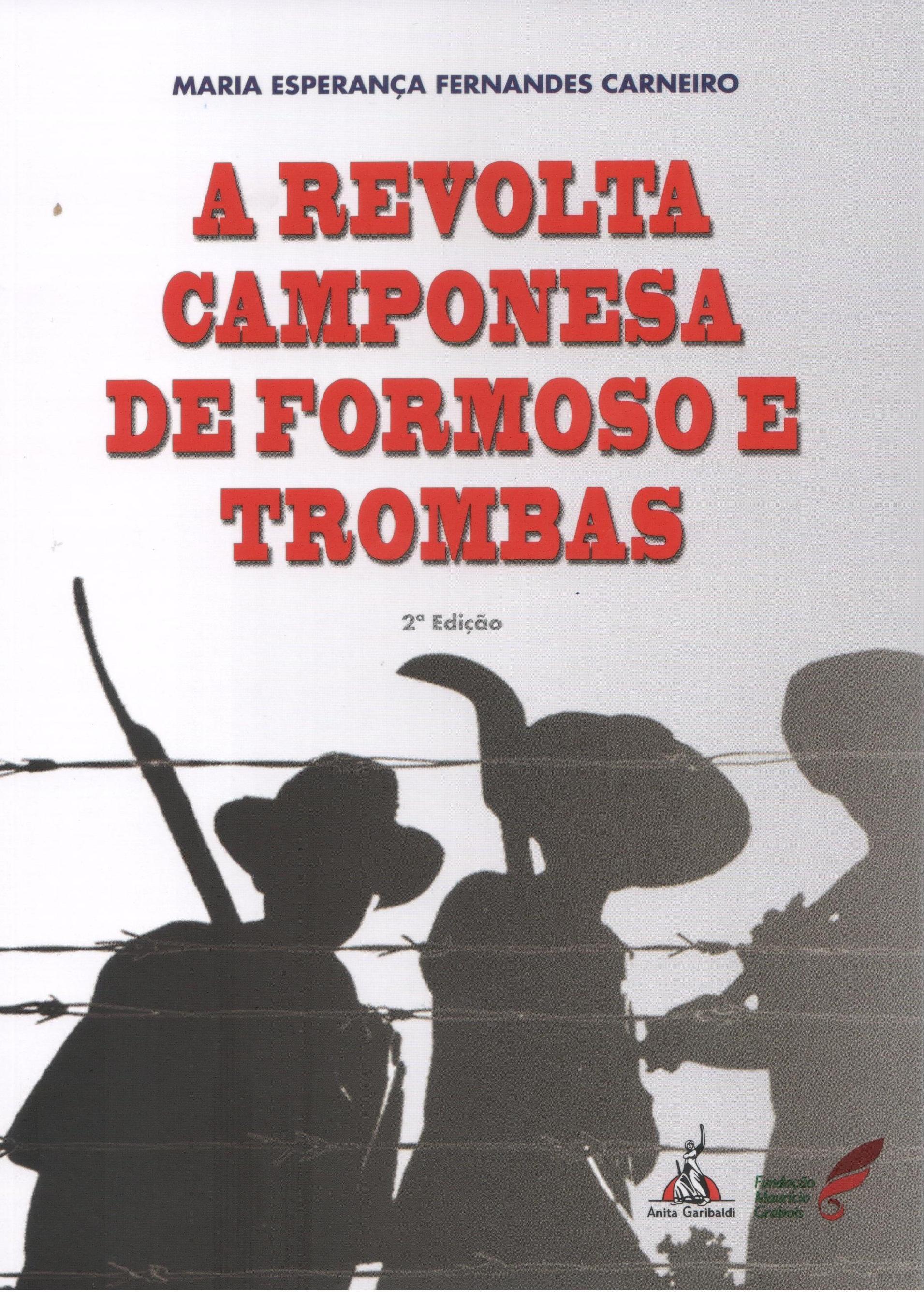 A REVOLTA CAMPONESA DE FORMOSO E TROMBAS